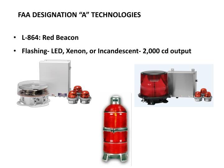 """FAA DESIGNATION """"A"""" TECHNOLOGIES"""