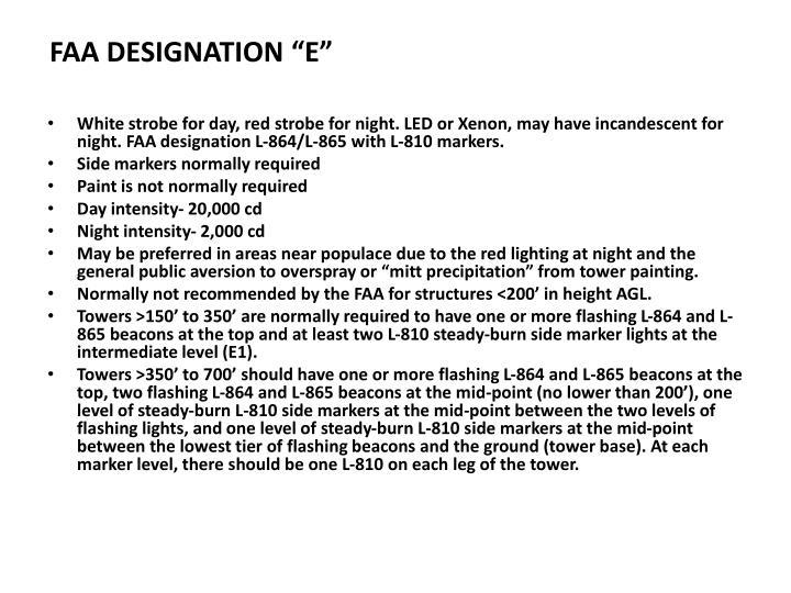 "FAA DESIGNATION ""E"""