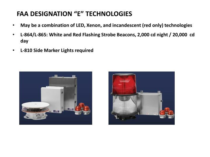 """FAA DESIGNATION """"E"""" TECHNOLOGIES"""