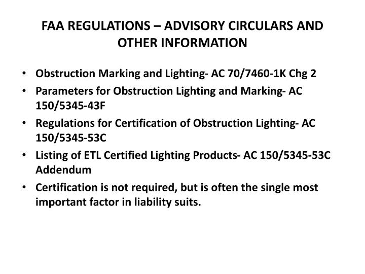 FAA REGULATIONS – ADVISORY CIRCULARS AND OTHER INFORMATION