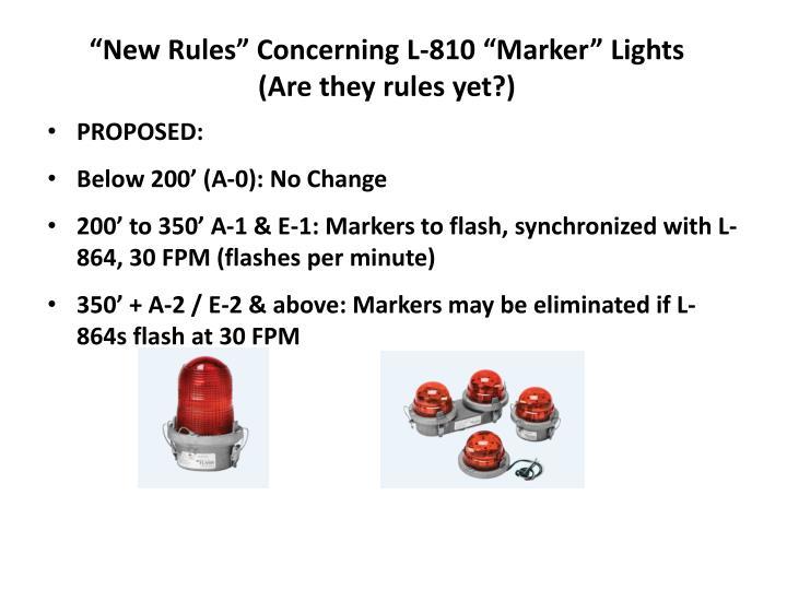 """""""New Rules"""" Concerning L-810 """"Marker"""" Lights"""