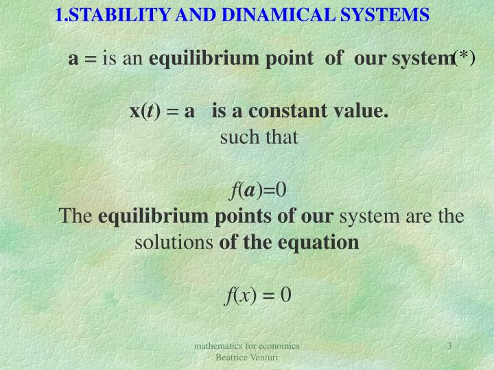 1.STABILITY AND DINAMICAL SYSTEMS
