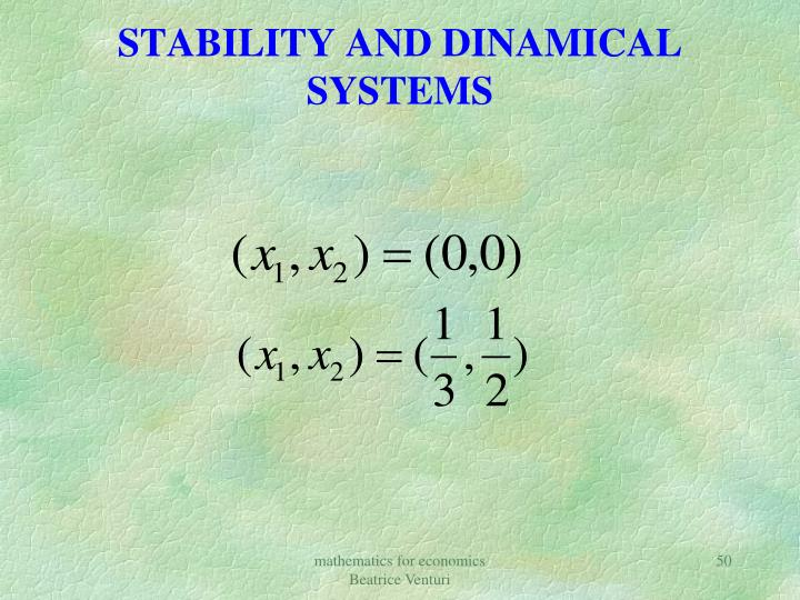 STABILITY AND DINAMICAL