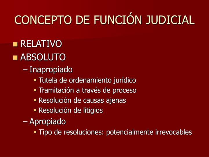 Concepto de funci n judicial