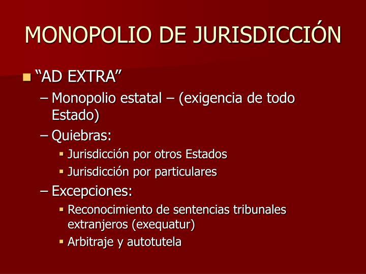 MONOPOLIO DE JURISDICCIÓN