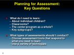 planning for assessment key questions