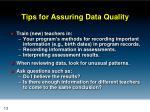 tips for assuring data quality