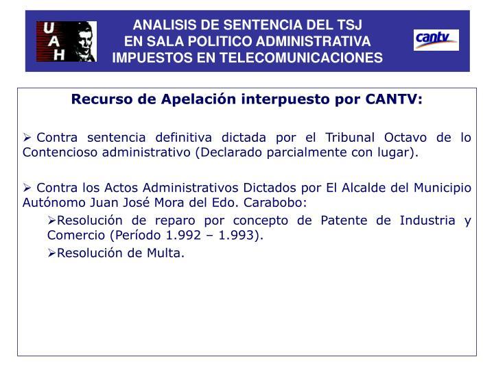 Analisis de sentencia del tsj en sala politico administrativa impuestos en telecomunicaciones1