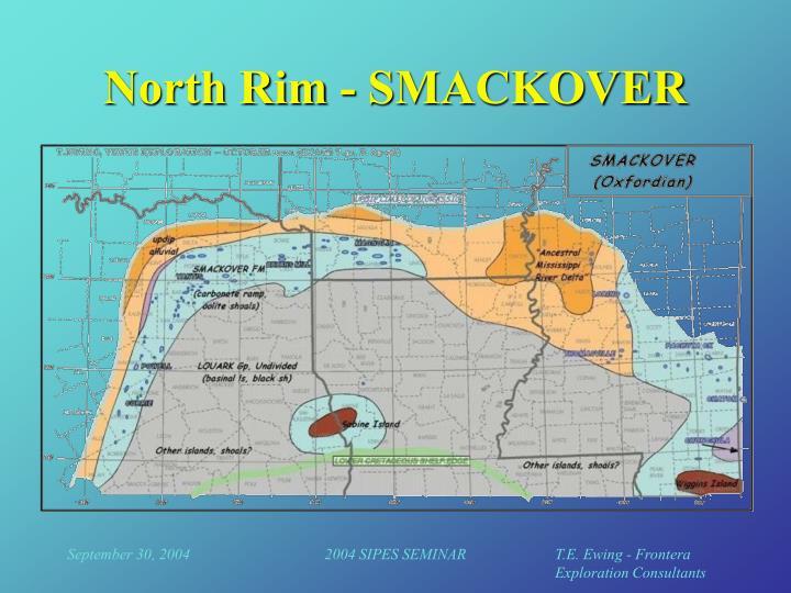 North Rim - SMACKOVER