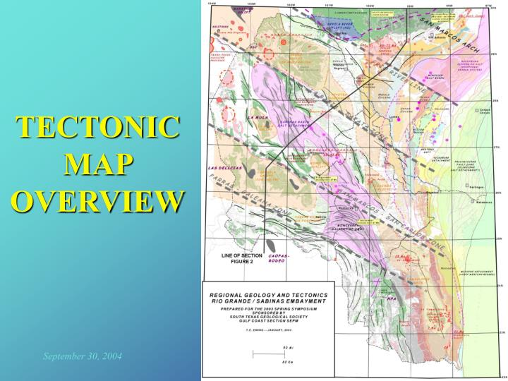 TECTONIC MAP OVERVIEW