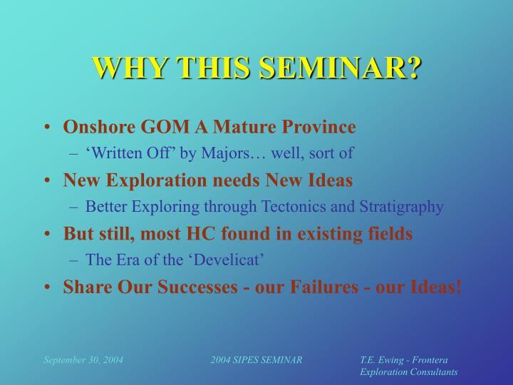 Why this seminar