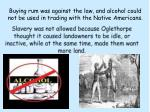 buying rum was against the law and alcohol could not be used in trading with the native americans