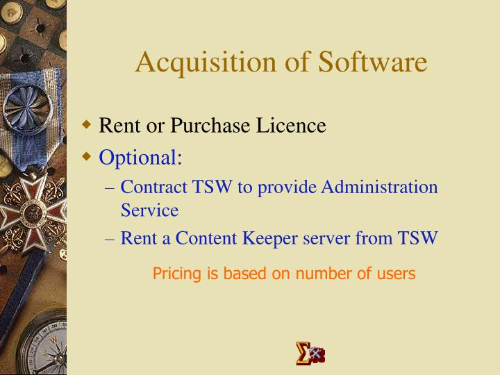 Acquisition of Software