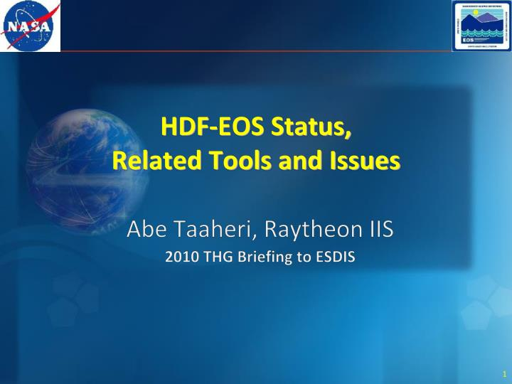 Hdf eos status related tools and issues