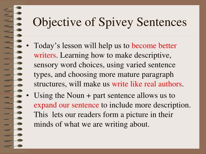 Objective of spivey sentences