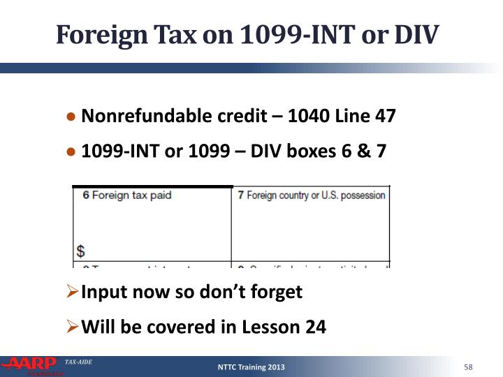 Foreign Tax on 1099-INT or DIV