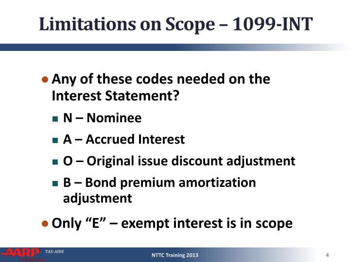 Limitations on Scope – 1099-INT
