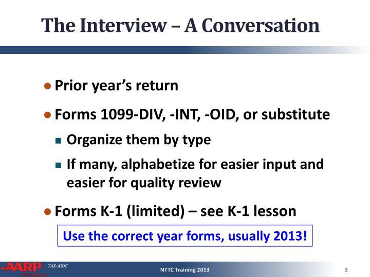 The interview a conversation