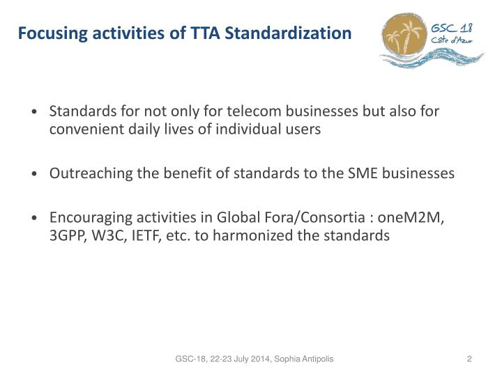 Focusing activities of TTA Standardization