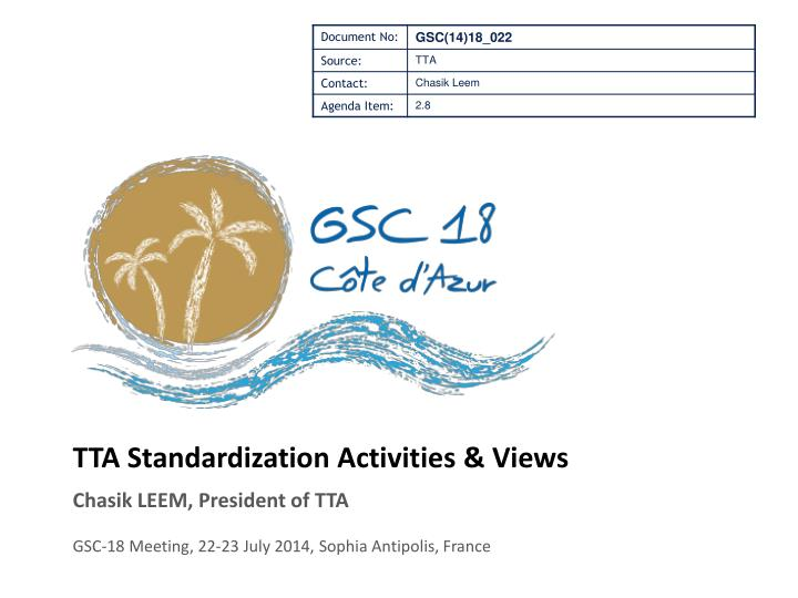Tta standardization activities views