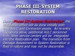 phase iii system restoration