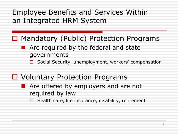Employee Benefits and Services Within