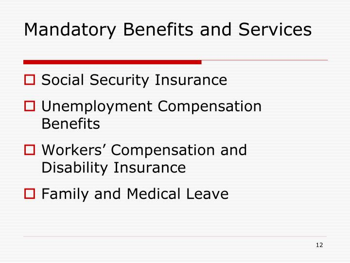 Mandatory Benefits and Services
