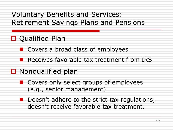 Voluntary Benefits and Services: Retirement Savings Plans and Pensions