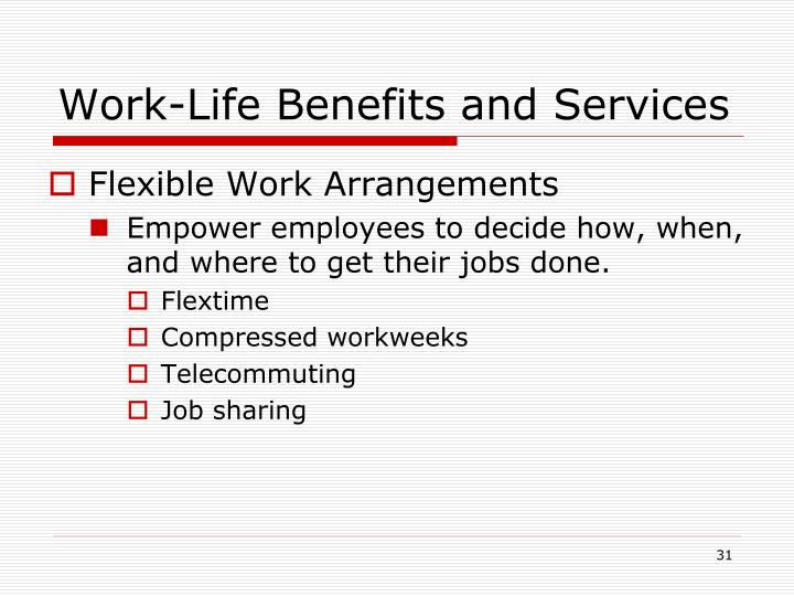 Work-Life Benefits and Services