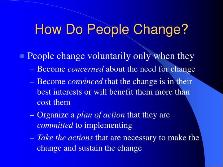 How Do People Change?
