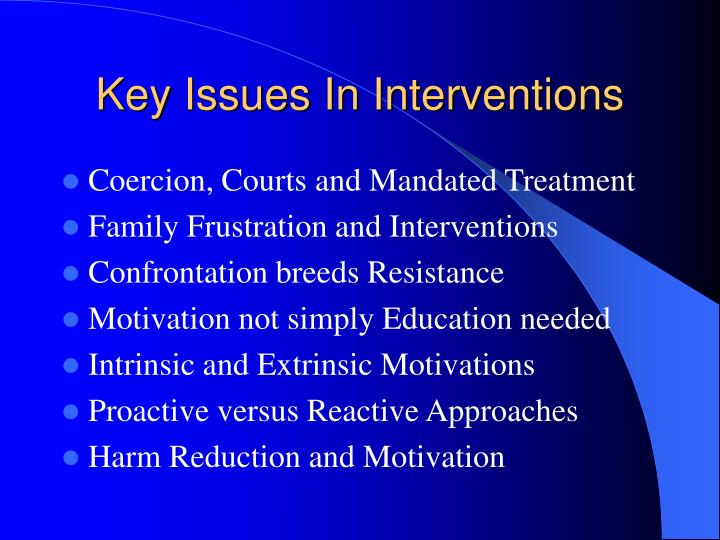 Key Issues In Interventions