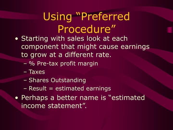 "Using ""Preferred Procedure"""