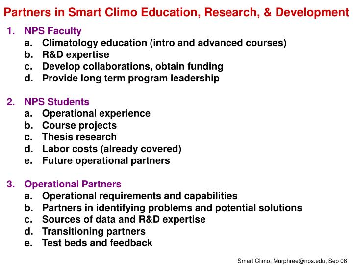 Partners in Smart Climo Education, Research, & Development