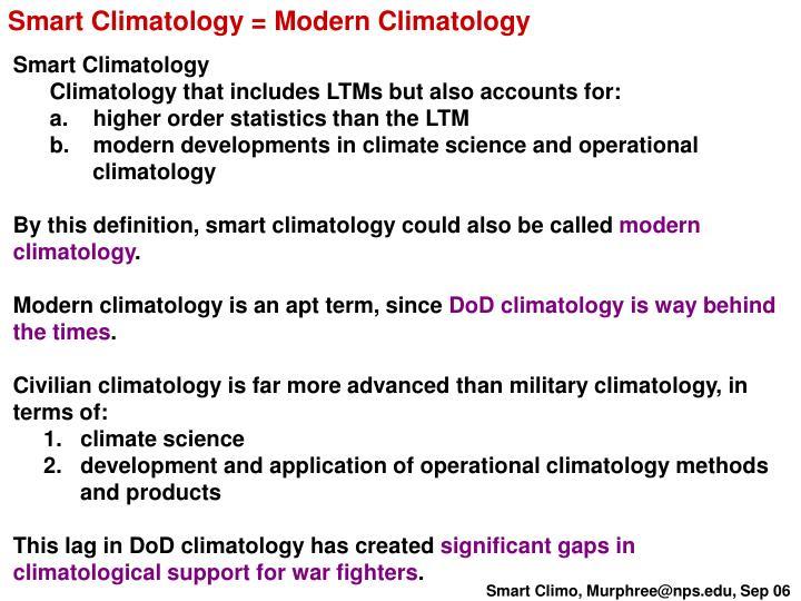 Smart Climatology = Modern Climatology