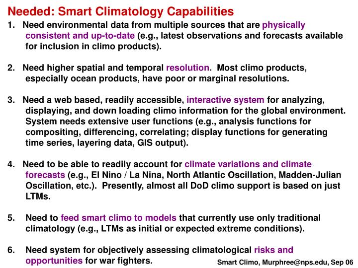 Needed: Smart Climatology Capabilities