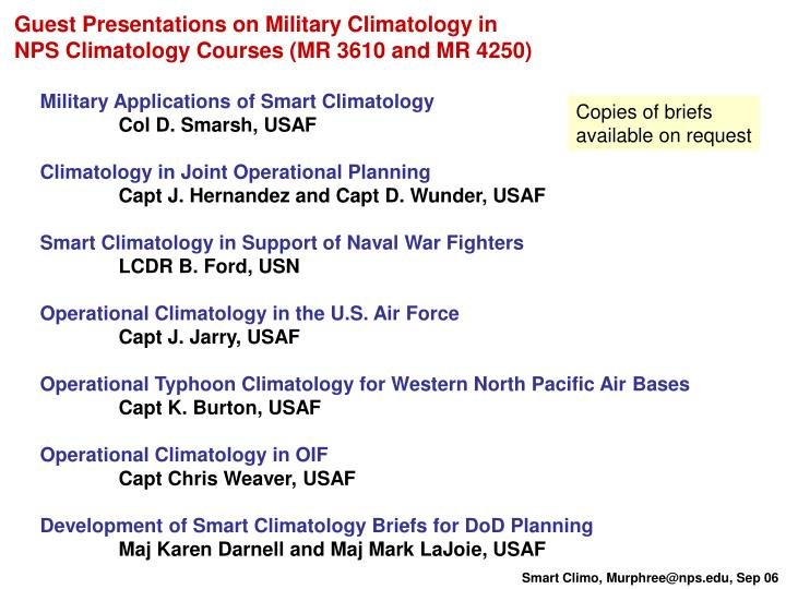 Guest Presentations on Military Climatology in
