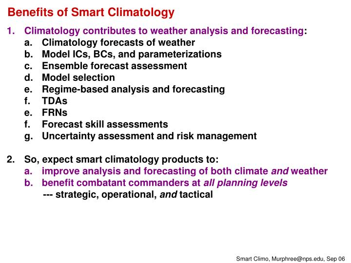 Benefits of Smart Climatology