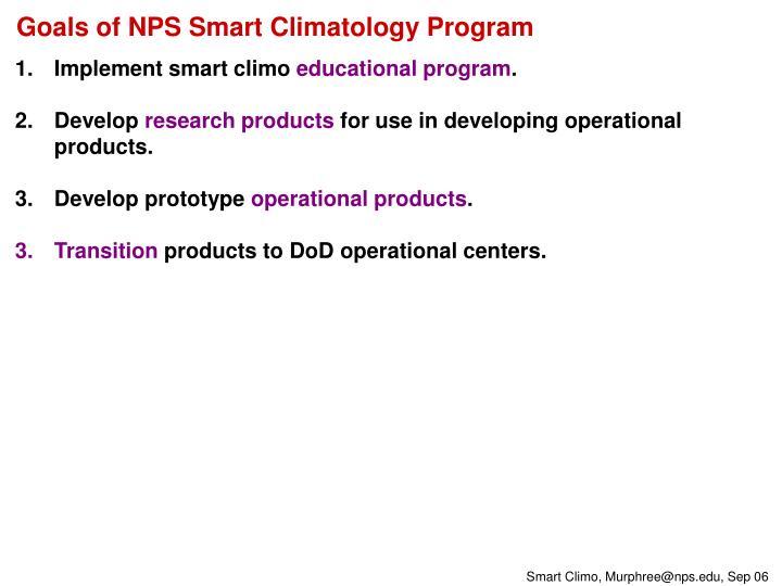 Goals of NPS Smart Climatology Program
