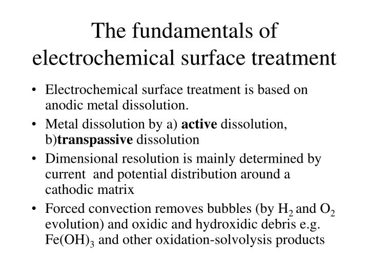 The fundamentals of electrochemical surface treatment