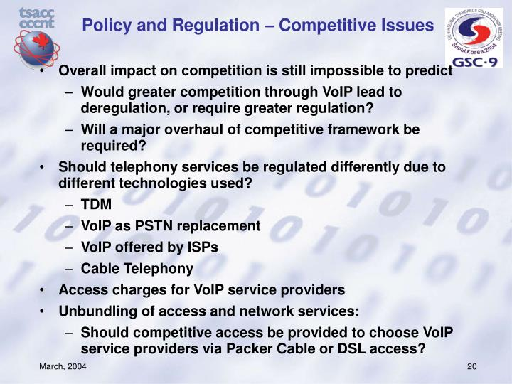 Policy and Regulation – Competitive Issues