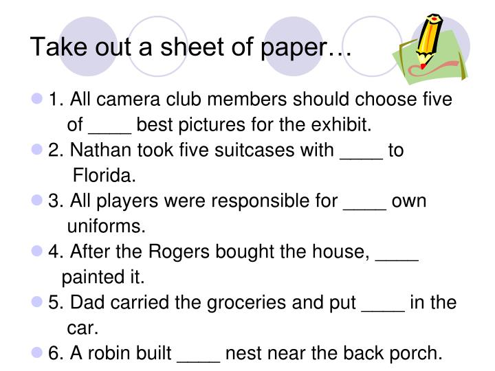 Take out a sheet of paper…