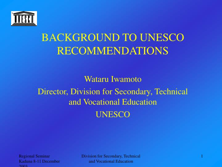 background to unesco recommendations n.