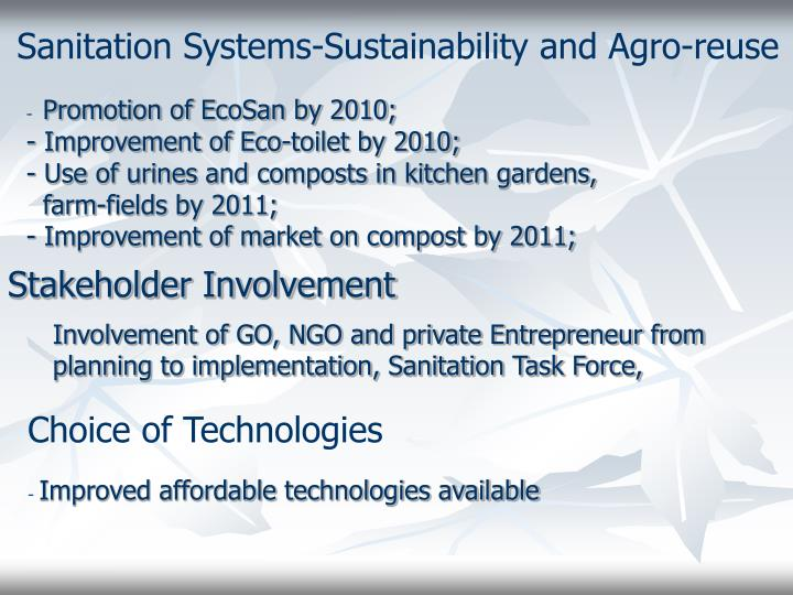 Sanitation Systems-Sustainability and Agro-reuse