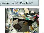problem or no problem