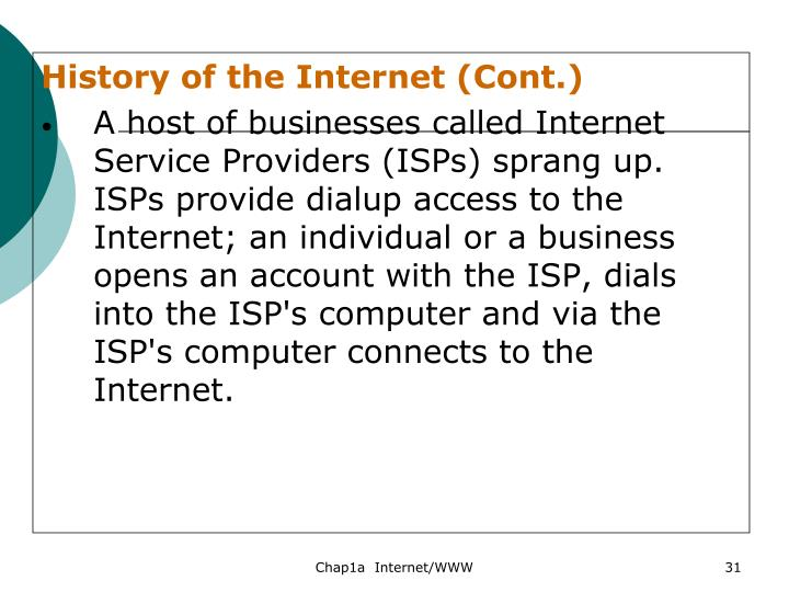 History of the Internet (Cont.)