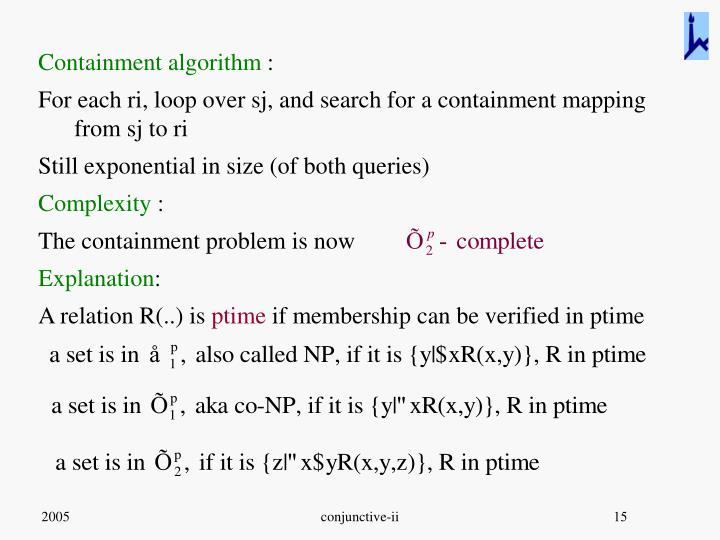 Containment algorithm