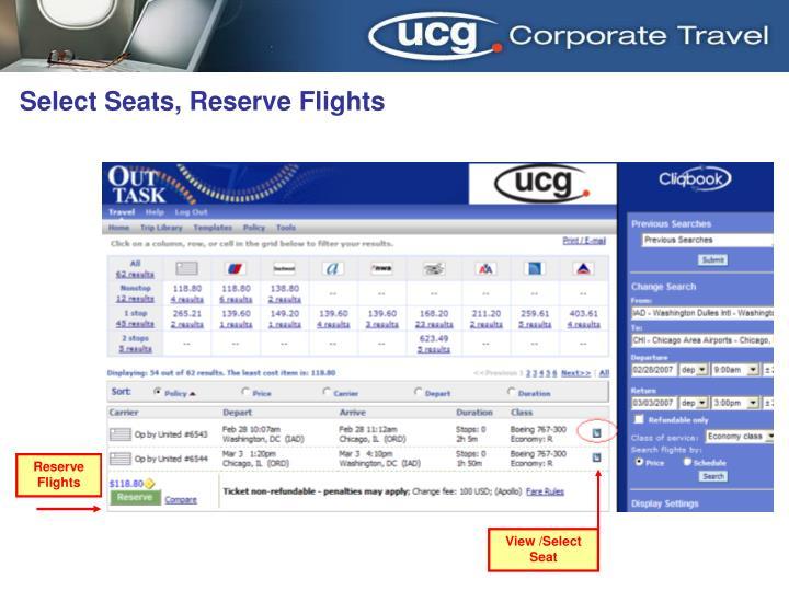 Select Seats, Reserve Flights