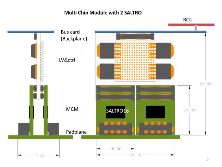 Multi Chip Module with 2 SALTRO