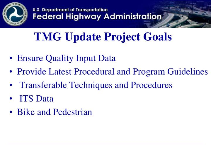 TMG Update Project Goals