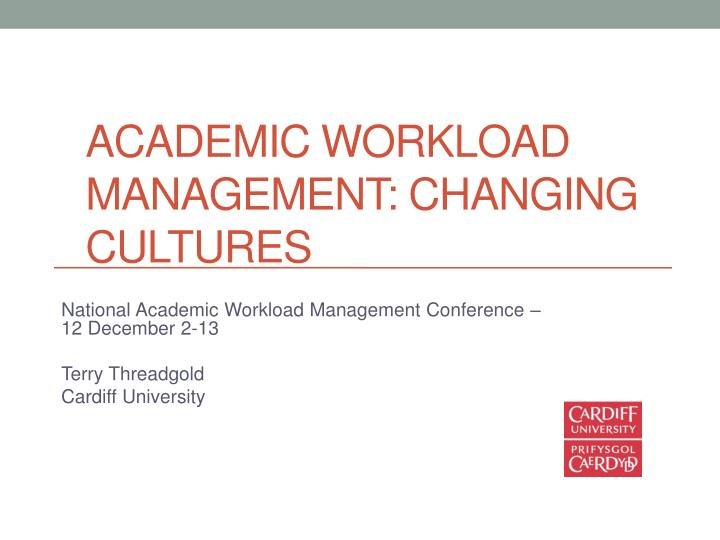 Academic workload management changing cultures